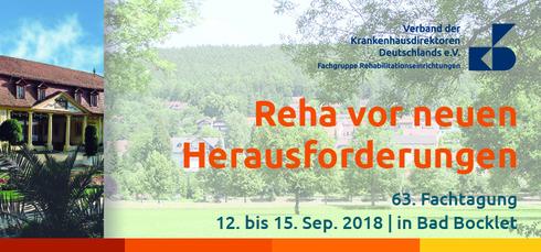 """63. Fachtagung zum Thema """"Reha vor neuen Herausforderungen"""" in Bad Bocklet"""