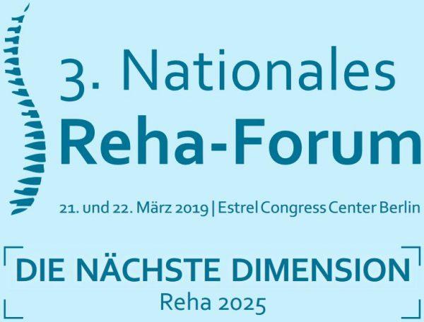3. Nationales Reha-Forum am 21./22. März 2019 in Berlin: Programm jetzt online