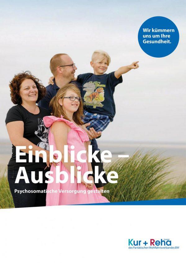 """Die Kur + Reha GmbH hat ihren neuen Jahresbericht """"Einblicke – Ausblicke"""" vorgelegt"""