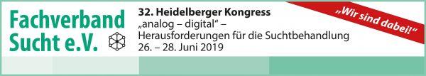 """Heidelberger Bundeskongress des Fachverbandes Sucht e.V.""""analog – digital: Herausforderungen für die Suchtbehandlung"""""""