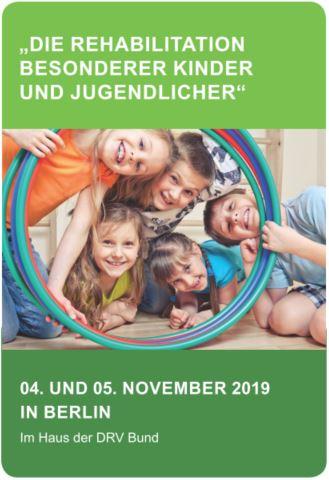 Diesjährige Jahrestagung der Kinder- und Jugendreha unter dem Motto: Die Rehabilitation besonderer Kinder und Jugendlicher