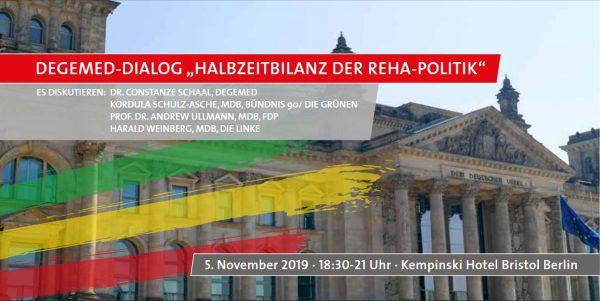 "Einladung zum DEGEMED-Dialog am 5. November in Berlin: ""Halbzeitbilanz der Reha-Politik"""