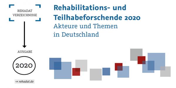 Verzeichnis der Reha- und Teilhabeforschenden 2020: REHADAT veröffentlicht neue Ausgabe