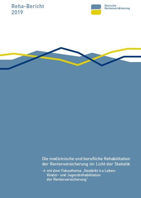 Reha-Bericht 2019 der Deutschen Rentenversicherung erschienen